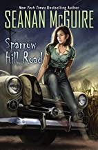 Sparrow Hill Road (Ghost Roads Book 1)