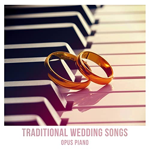 Traditional Wedding Songs by Opus piano on Amazon Music - Amazon com