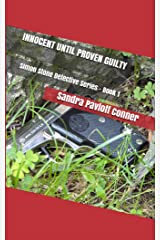 INNOCENT UNTIL PROVEN GUILTY: Simon Stone Detective Series - Book 1 Kindle Edition