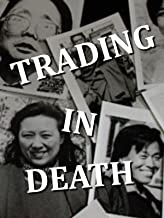 Trading in Death