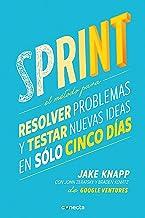 Sprint - El metodo para resolver problemas y testar nuevas ideas en solo cinco d ias / Sprint: How to Solve Big Problems a...