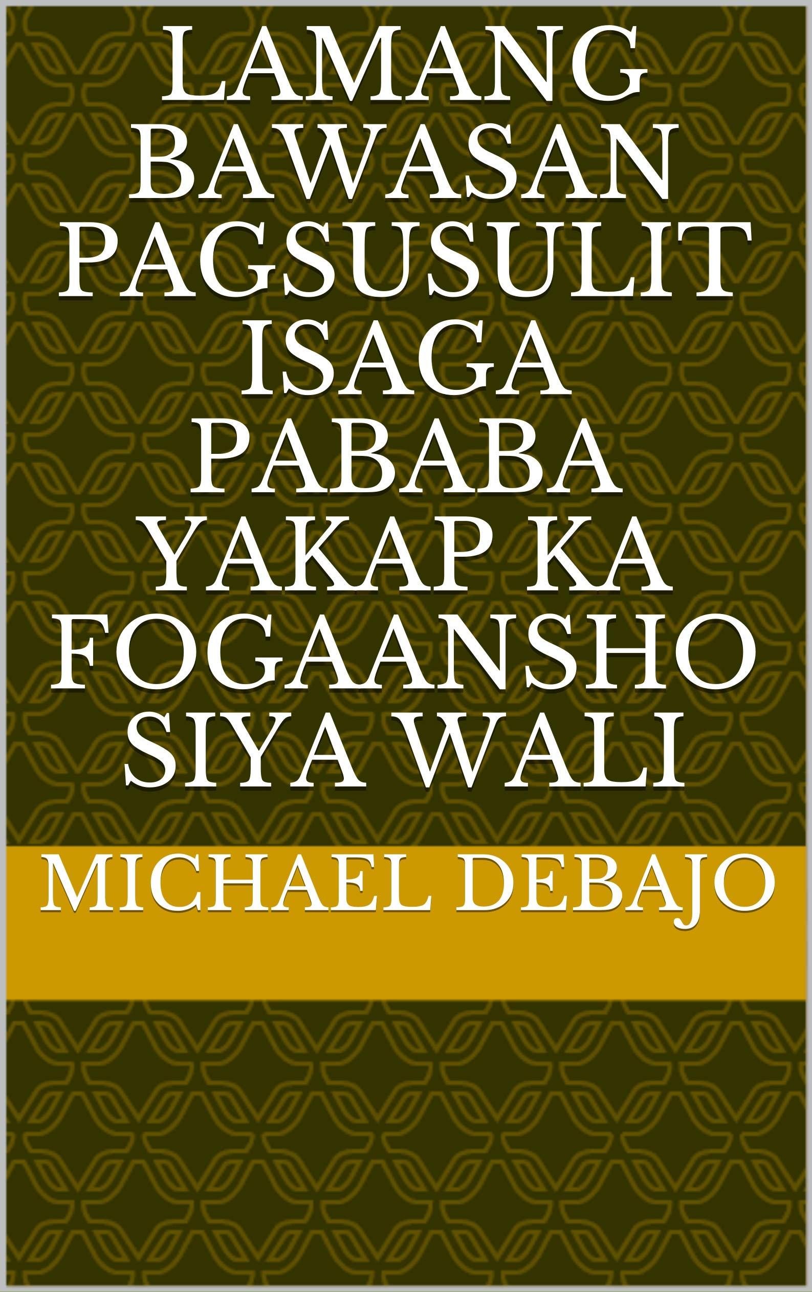 lamang bawasan pagsusulit isaga pababa yakap ka fogaansho siya wali (Italian Edition)