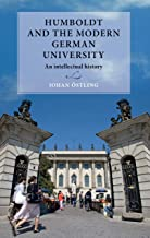 Humboldt and the modern German university: An intellectual history