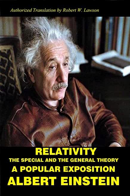 Relativity: The Special and The General Theory A Popular Exposition (English Edition)