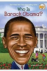 Who Is Barack Obama? (Who Was?) Kindle Edition