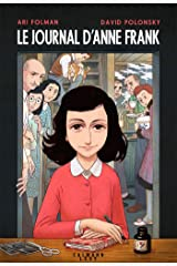Le Journal d'Anne Frank - Roman graphique (Albums et Beaux Livres) Format Kindle