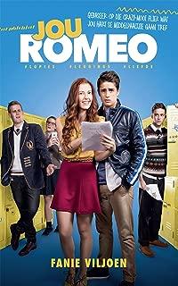 Jou Romeo (Afrikaans Edition)