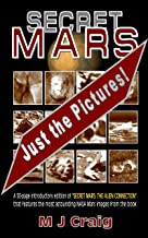 Secret Mars: Just the Pictures!