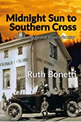 Midnight Sun to Southern Cross: Those who go and those who stay Kindle Edition