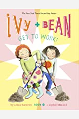 Ivy and Bean Get to Work! (Book 12) (Ivy & Bean, 12) Kindle Edition