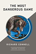The Most Dangerous Game (AmazonClassics Edition) (English Edition)