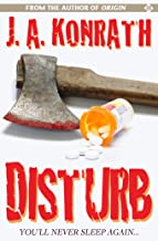 DISTURB (The Konrath Dark Thriller Collective Book 8)
