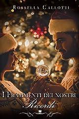 I frammenti dei nostri ricordi: Novella di Natale - Lo Scrigno di Sam Formato Kindle