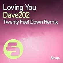 Loving You (Twenty Feet Down Remix)
