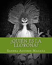 who is la llorona