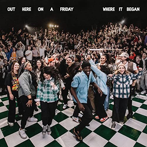 Hillsong Young & Free - Out Here On A Friday Where It Began (Live) (2021)