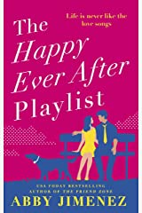 The Happy Ever After Playlist: 'Full of fierce humour and fiercer heart' Casey McQuiston, New York Times bestselling author of Red, White & Royal Blue Kindle Edition