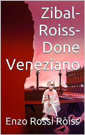 Zibal-Roiss-Done Veneziano