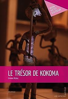 Le Trésor de kokoma (French Edition)