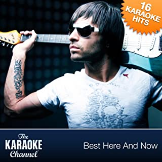 The Karaoke Channel - Best Here And Now