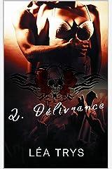 Délivrance: (série Escape The Shadows Tome 2) Format Kindle