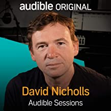 David Nicholls: Audible Sessions: FREE Exclusive Interview