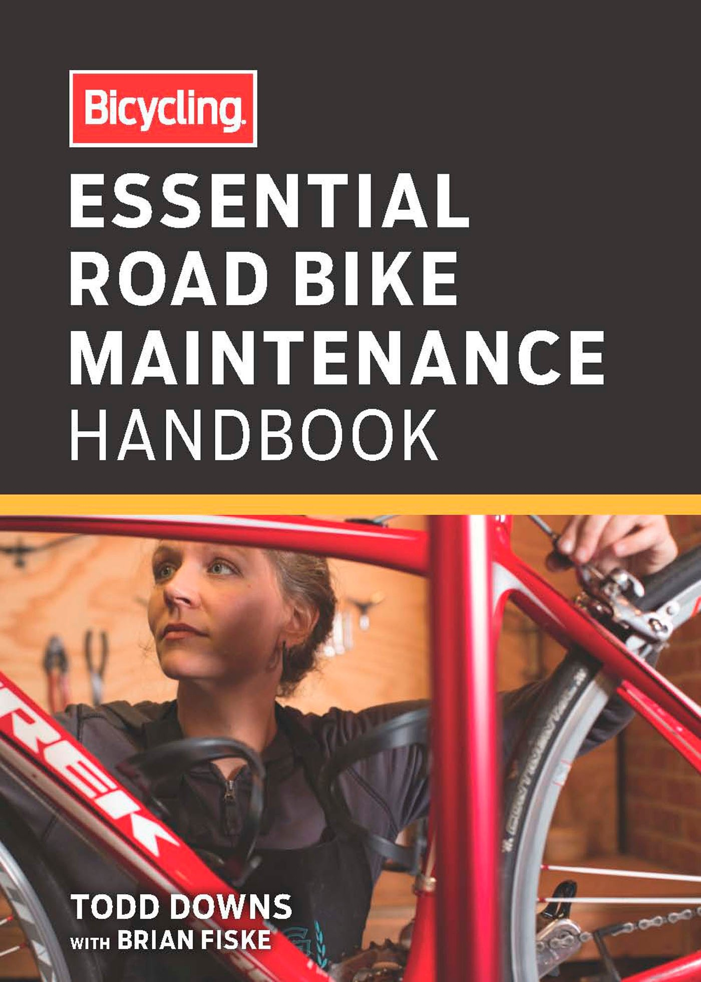 Image OfBicycling Essential Road Bike Maintenance Handbook Lingua Inglese
