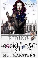 RIDING A COCK-HORSE: A PNR RH ROMCOM (BANBURY SHIFTER TALE Book 2) Kindle Edition
