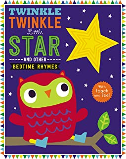 Touch and Feel Nursery Rhymes: Twinkle Twinkle Little Star (Touch and Feel Bedtime Rhymes)