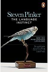 The Language Instinct: How the Mind Creates Language (Penguin Science) Kindle Edition
