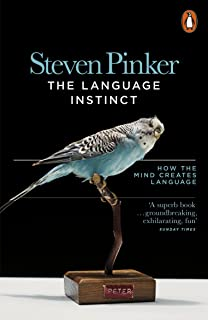 The Language Instinct: How the Mind Creates Language (Penguin Science) (English Edition)