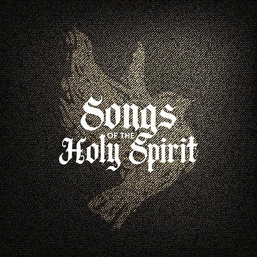 Lifeway Worship - Songs of The Holy Spirit (2021)