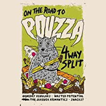 On the Road to Pouzza [Explicit]