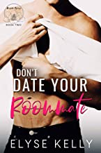 Don't Date Your Roommate (Magnolia Springs Book 2)