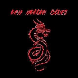 Red Dragon Blues [Explicit]