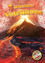 Volcanoes (Natural Disasters: Blastoff! Readers, Level 3) (Natural Disaters: Blastoff! Readers, Level 3)