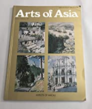 Arts of Asia Magazine (January-Februarry 1977) Aspects of Macau, Portugese in the Far East, Missionaries and Traders, Catholc Church of Macau, Sotheby Parke Bernet's Hong Kong Sales +),