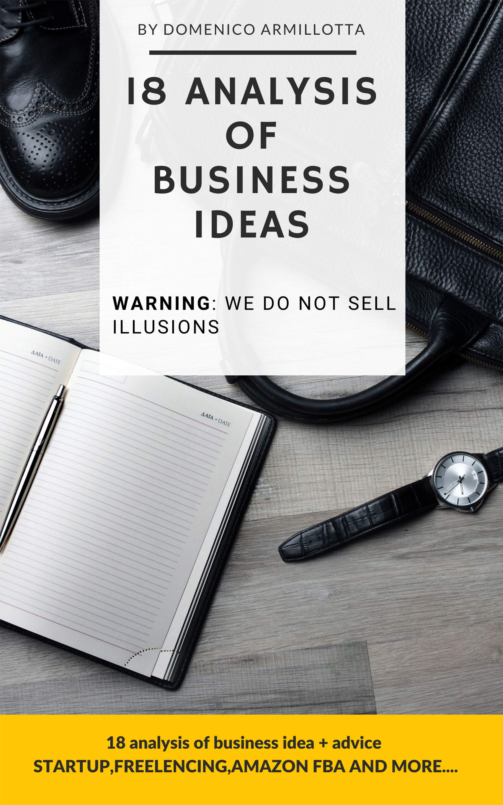 18 Analysis of Business Ideas: STARTUP,FREELENCING,AMAZON FBA AND MORE...
