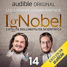 La scienza è rottura: IgNobel - L'utilità dell'inutilità scientifica 14