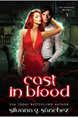 Cast in Blood: A New Adult Vampire Romance Novel (The Unnatural Brethren Book 3) Kindle Edition