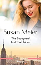 The Bodyguard and the Heiress (The Missing Manhattan Heirs Book 2)