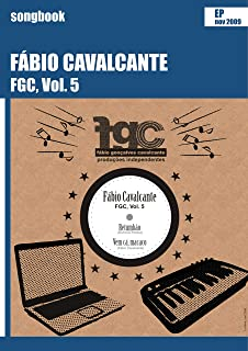 FGC, Vol. 5: Songbook (Portuguese Edition)