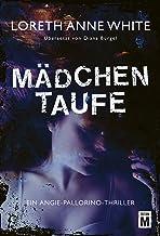 Mädchentaufe (Ein Angie-Pallorino-Thriller 1) (German Edition)