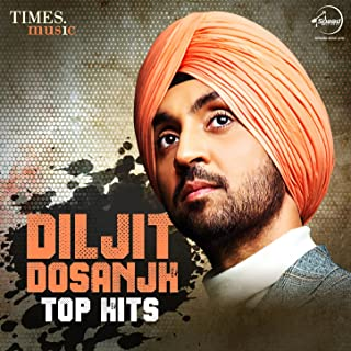 Diljit Dosanjh – Top Hits