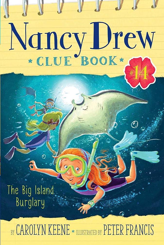 ウガンダ削減少なくともThe Big Island Burglary (Nancy Drew Clue Book Book 14) (English Edition)