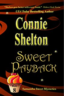 Sweet Payback: A Sweet's Sweets Bakery Mystery (Samantha Sweet Mysteries Book 8)