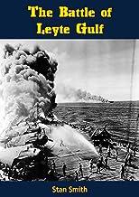 The Battle of Leyte Gulf (English Edition)