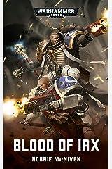 Blood of Iax (Warhammer 40,000) Kindle Edition