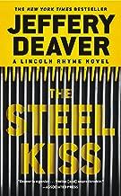 The Steel Kiss (A Lincoln Rhyme Novel)