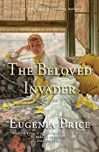 The Beloved Invader: Third Novel in The St. Simons Trilogy (The St. Simons Trilogy (3))